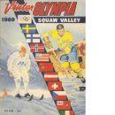 Vinterolympia : En bokfilm om VIII olympiska vinterspelen i Squaw Valley, Kalifornien, USA, 1960 - Nilsson, Tore