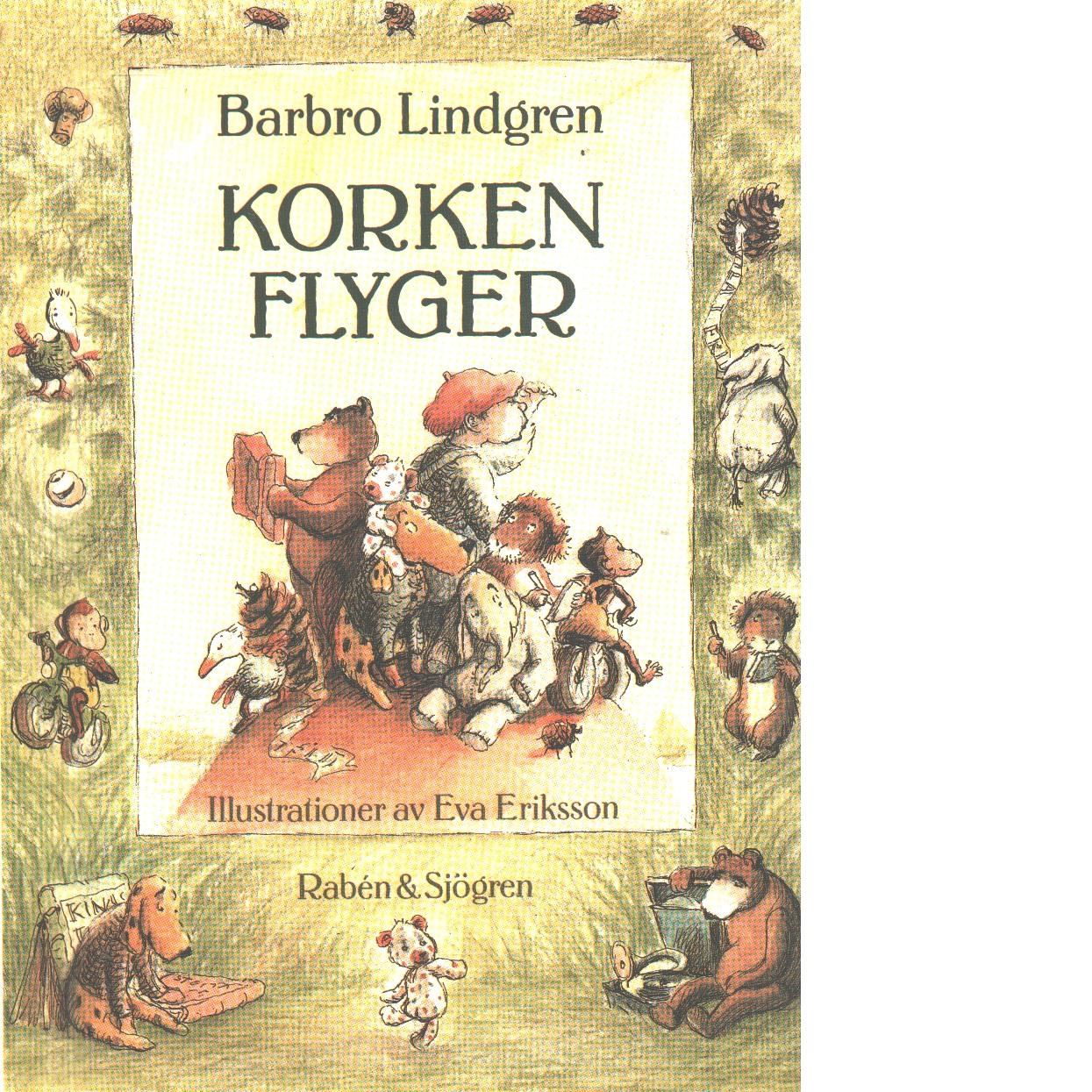 Korken flyger - Lindgren, Barbro