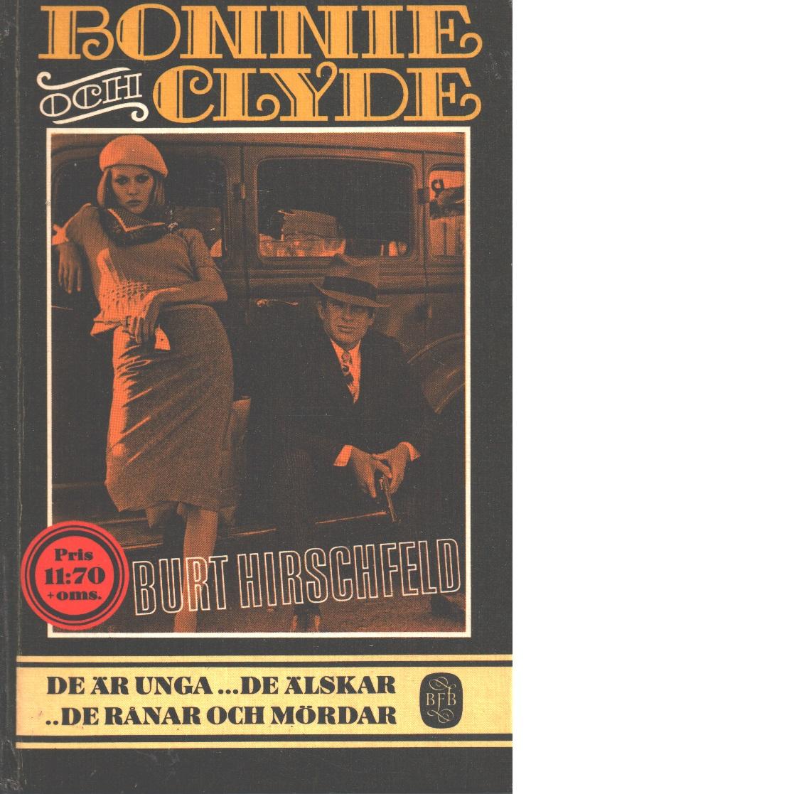 Bonnie och Clyde - Hirschfeld, Burt
