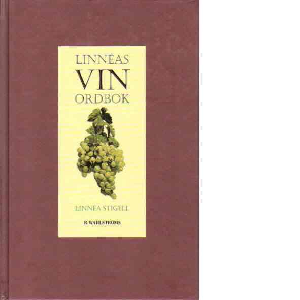 Linnéas vinordbok - Stigell, Linnéa