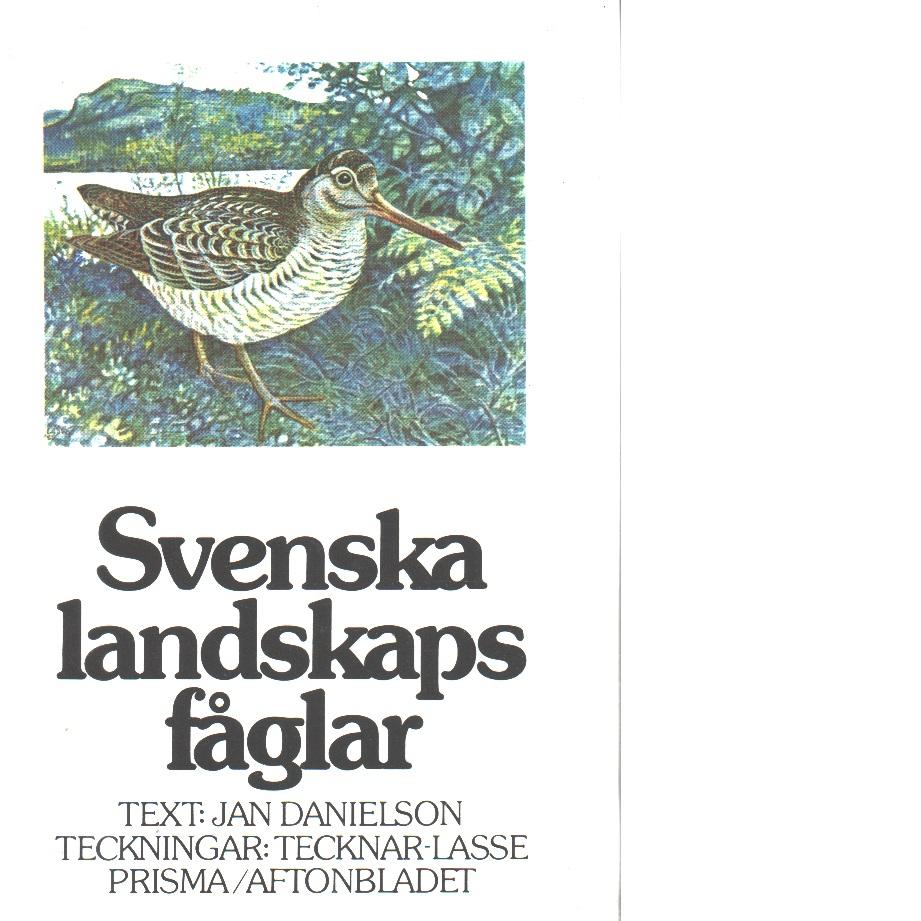 Svenska landskapsfåglar - Danielson, Jan