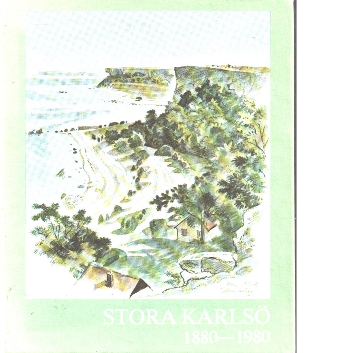 Stora Karlsö 1880-1980 - Red.