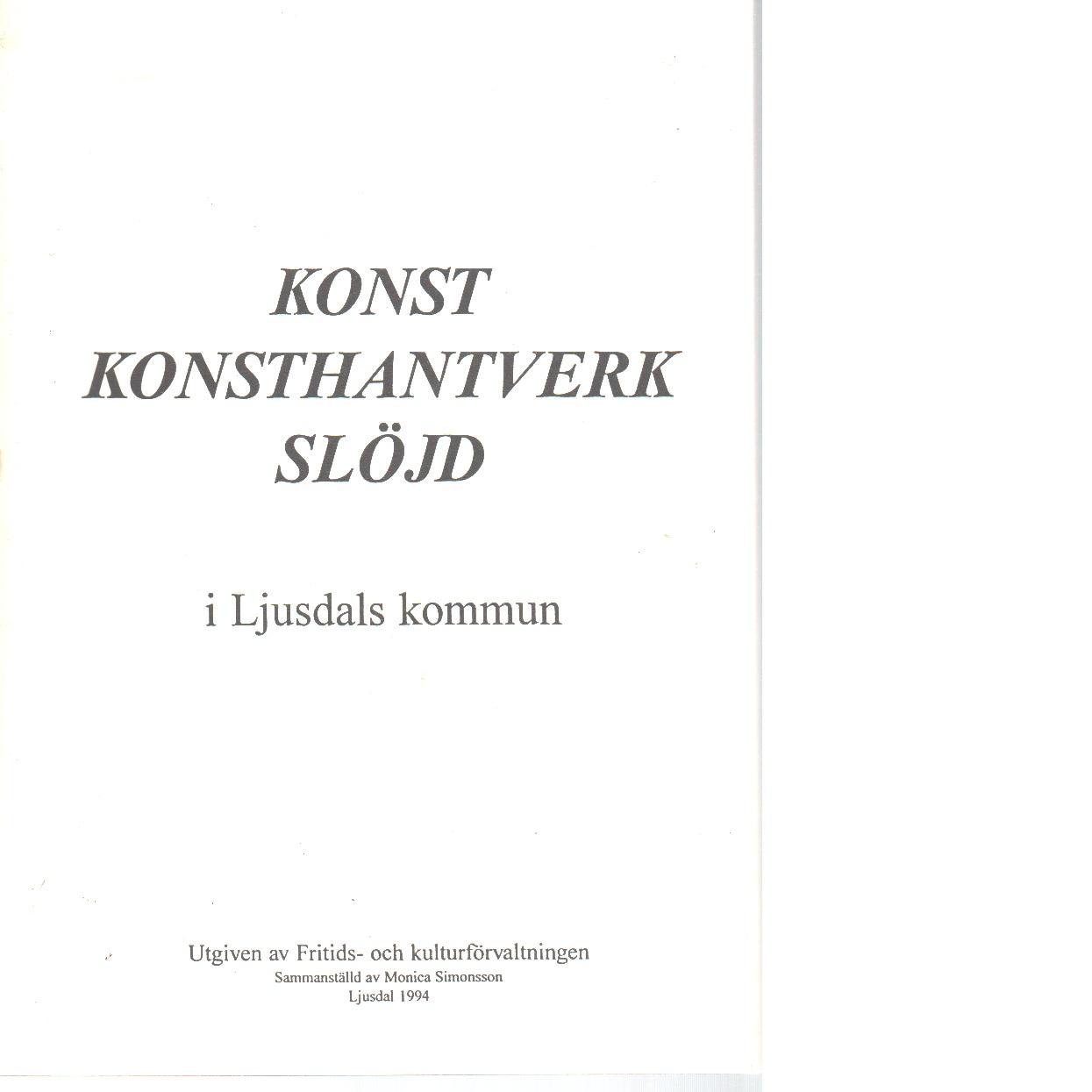 Konst, konsthantverk, slöjd i Ljusdals kommun - Red.