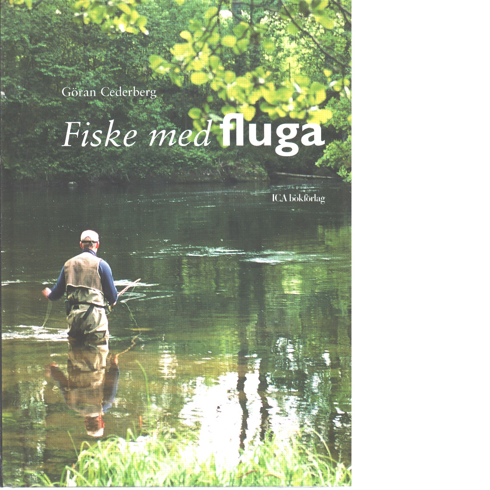 Fiske med fluga - Cederberg, Göran