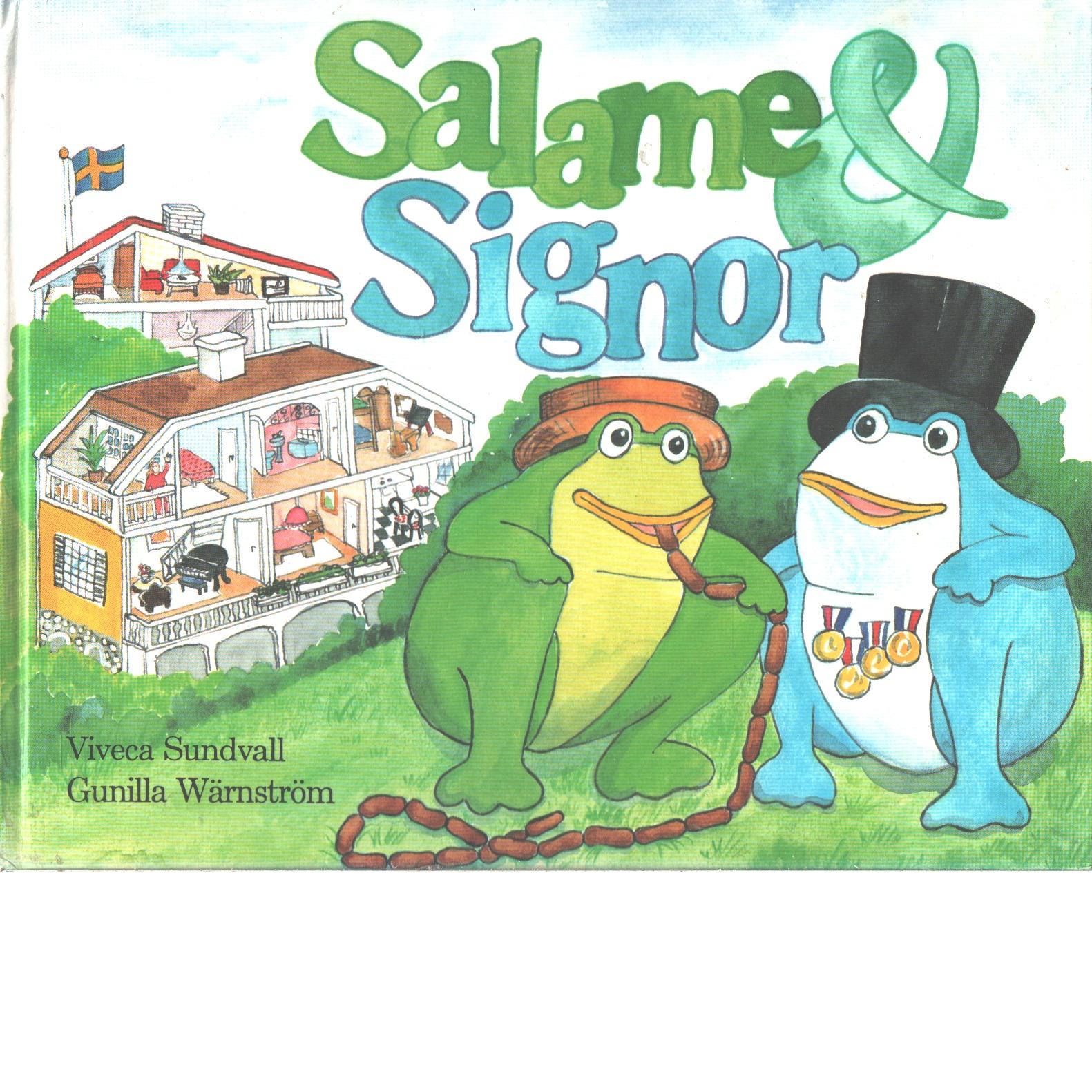 Salame & Signor - Lärn, Viveca och Wärnström, Gunilla