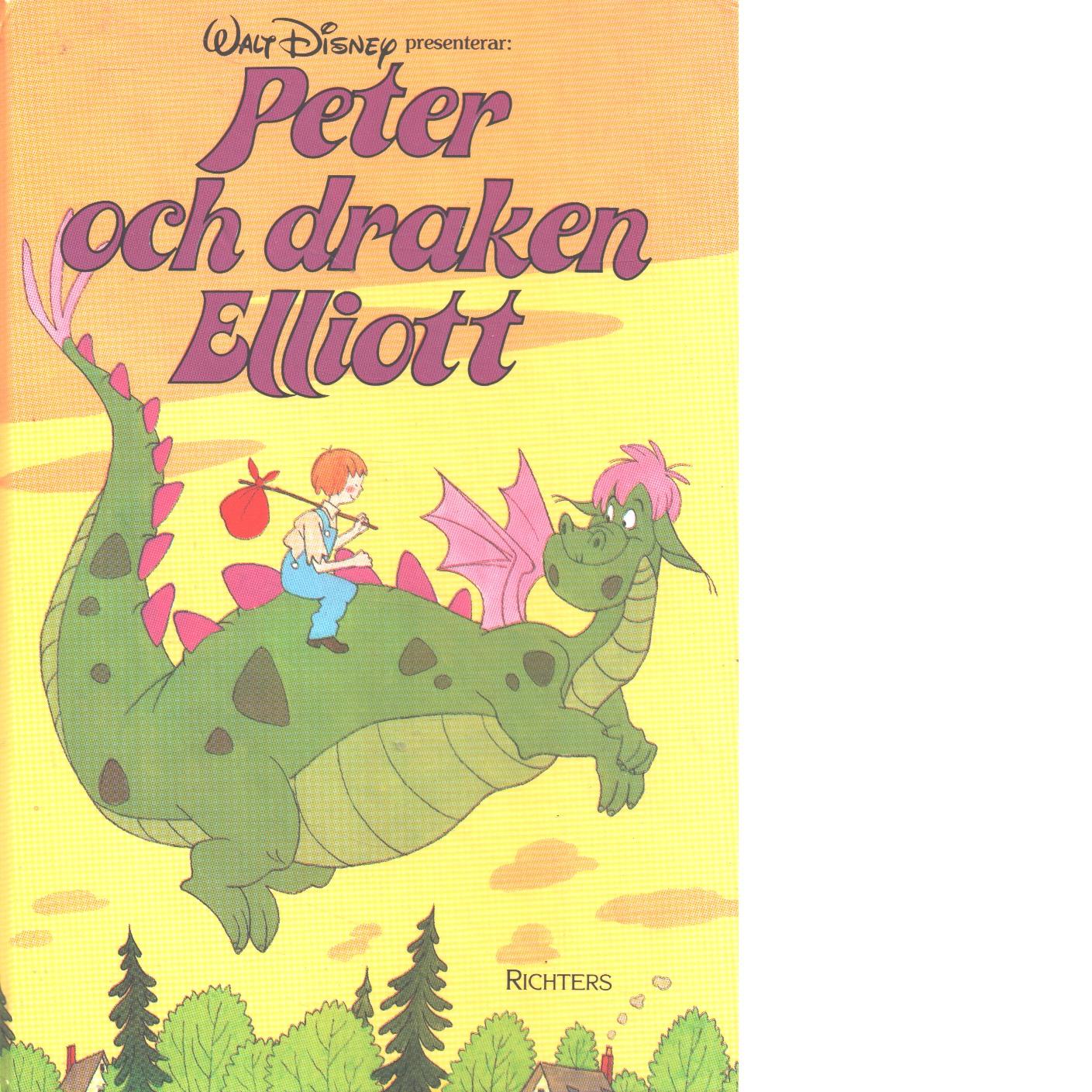 Peter och draken Elliott. - Red.