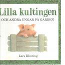 Lilla kultingen och andra ungar på gården - Klinting, Lars