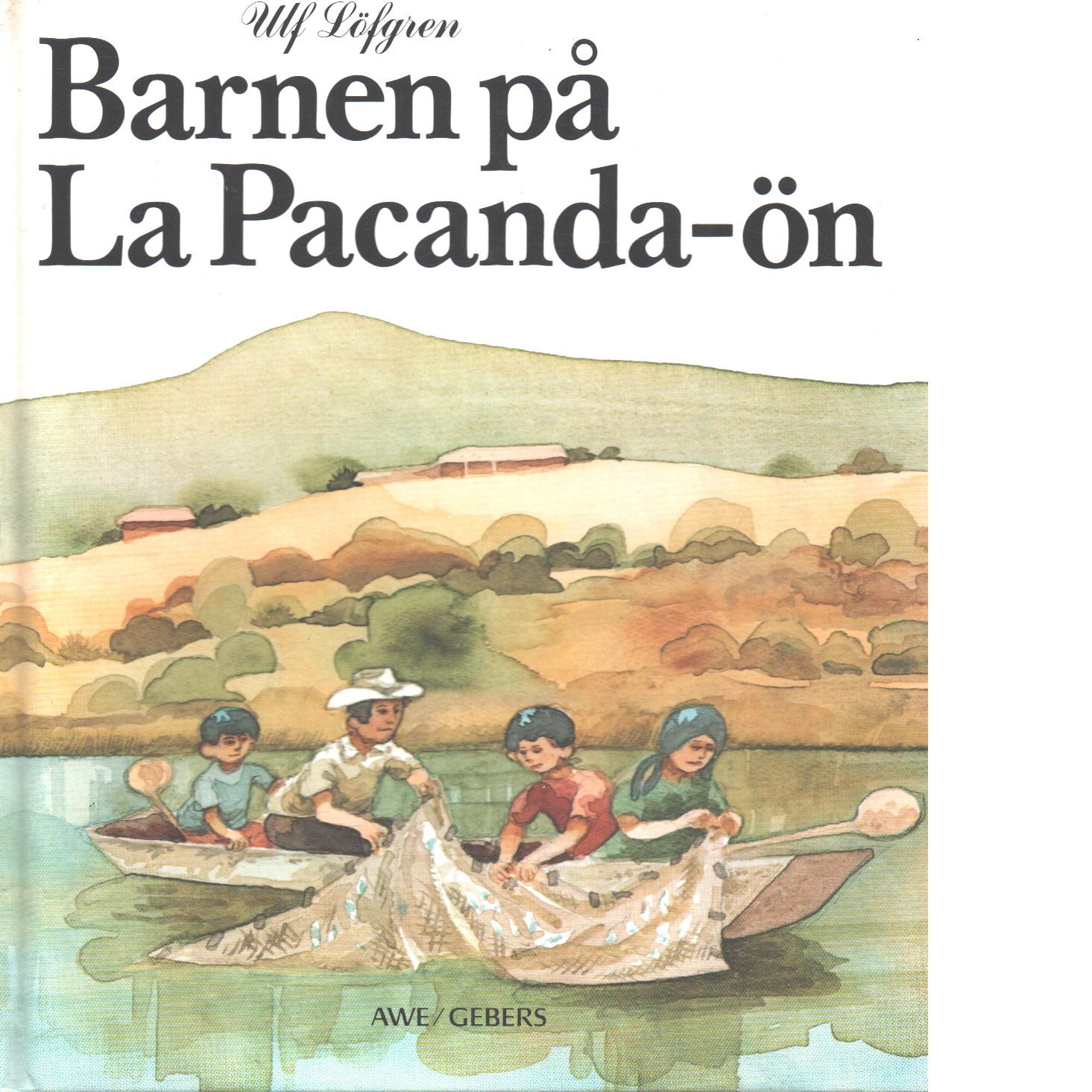 Barnen på La Pacanda-ön - Löfgren, Ulf