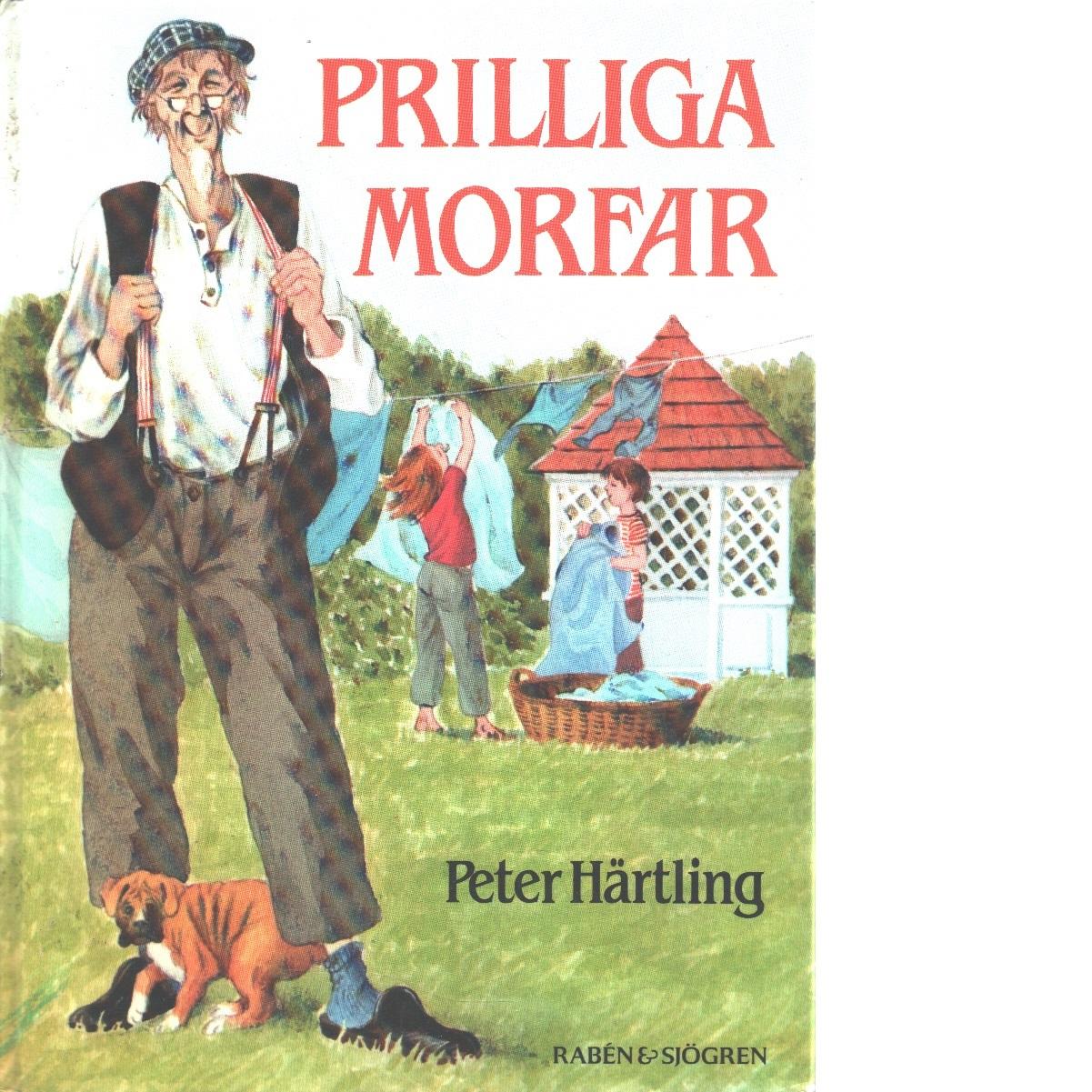 Prilliga morfar - Härtling, Peter