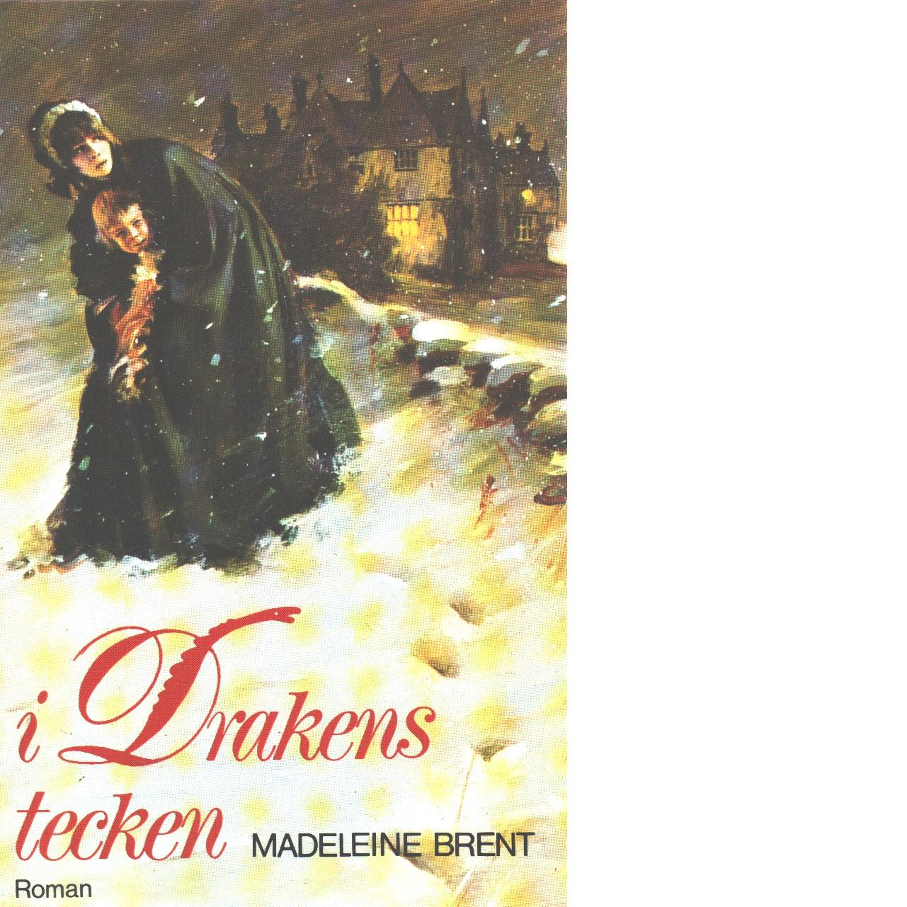 I Drakens tecken - Brent, Madeleine