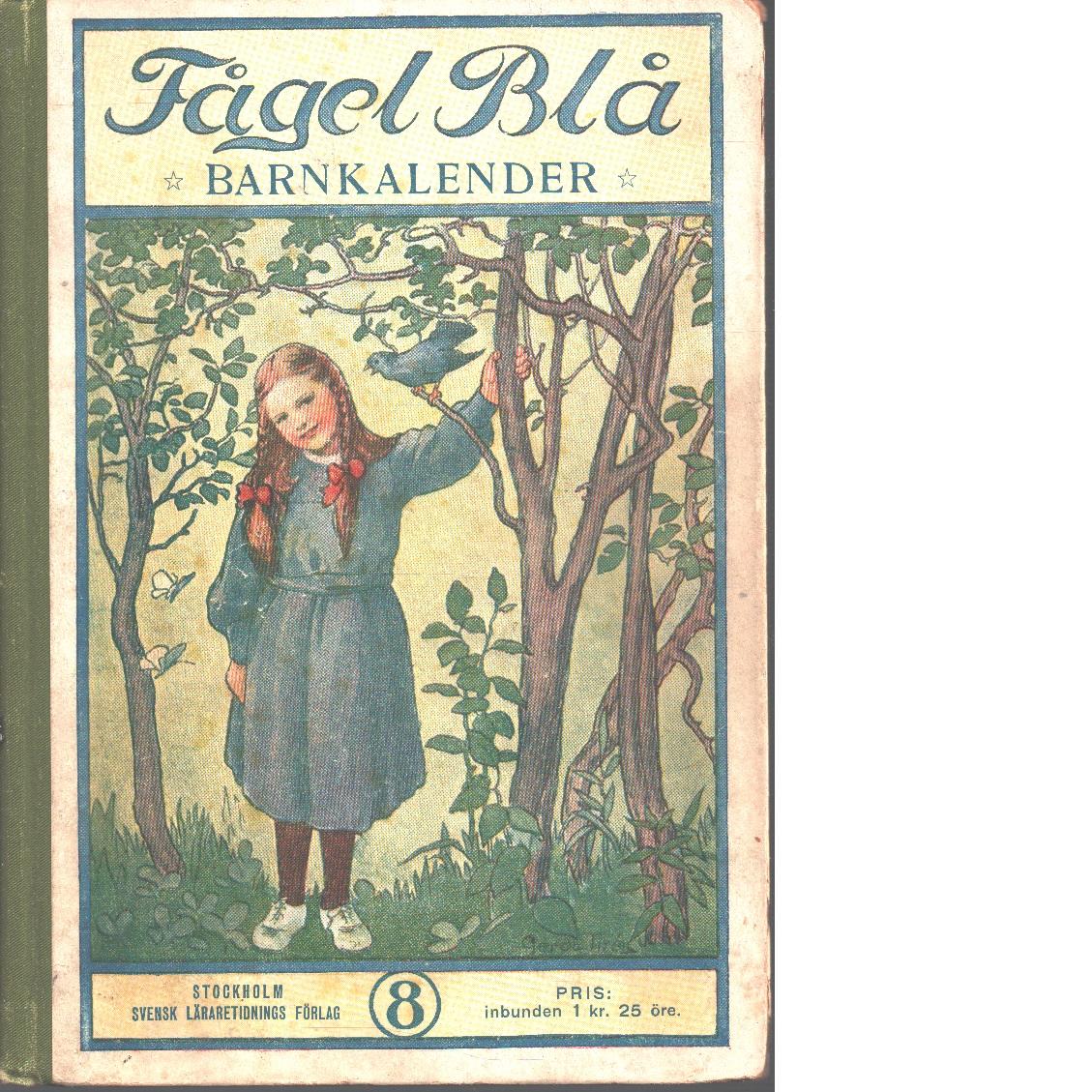Fågel blå : en barnkalender - Red.
