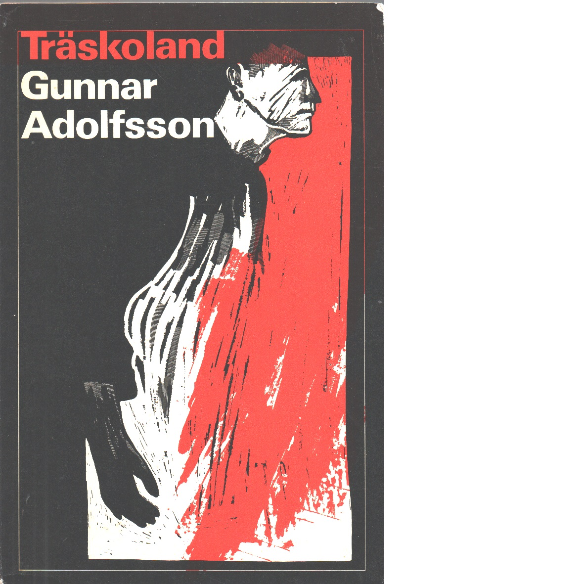 Träskoland - Adolfsson, Gunnar