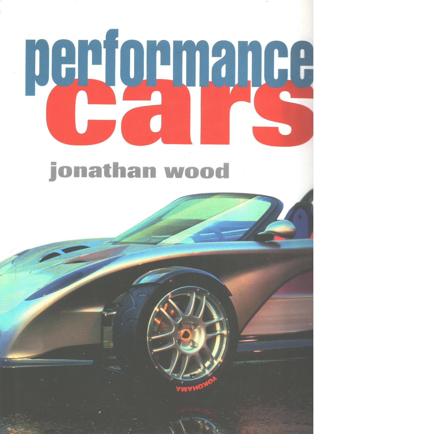 Performance cars - Wood, Jonathan