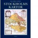 Stockholmskartor [Kartografiskt material] - Landell, Nils-Erik