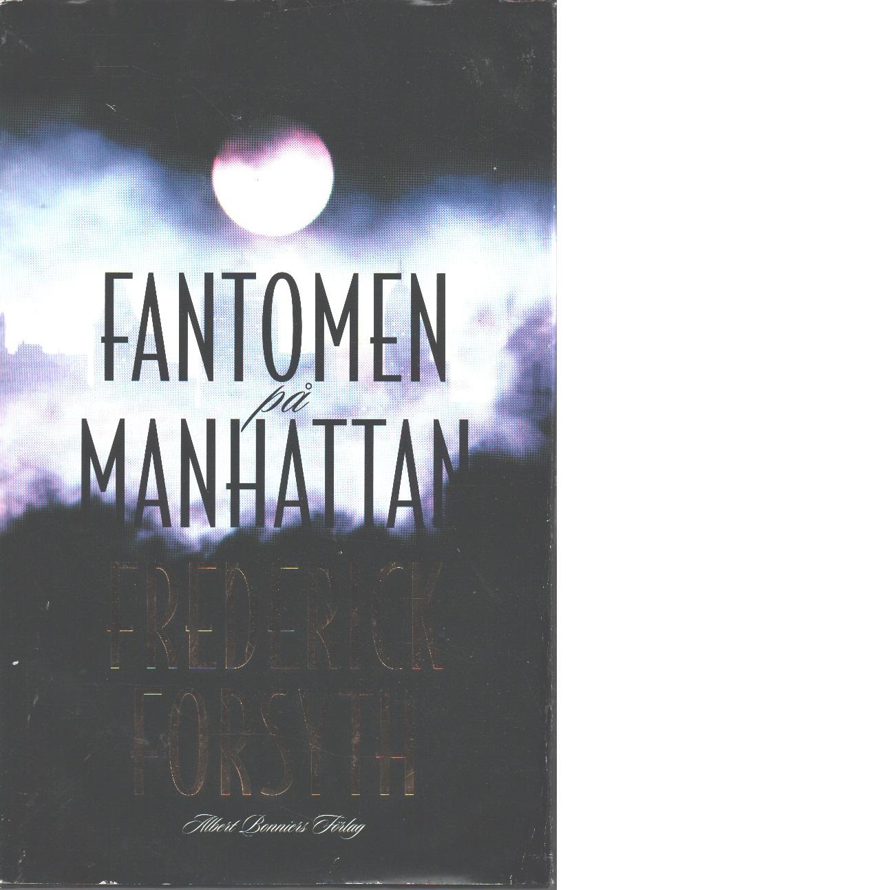 Fantomen på Manhattan - Forsyth, Frederick