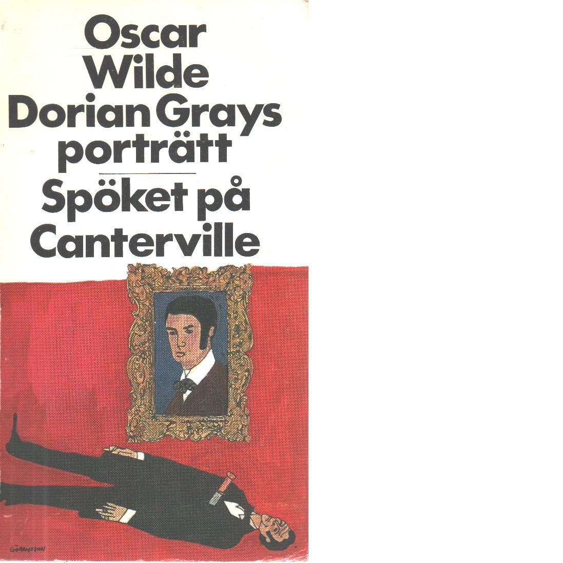 Dorian Grays porträtt : Spöket på Canterville - Wilde, Oscar