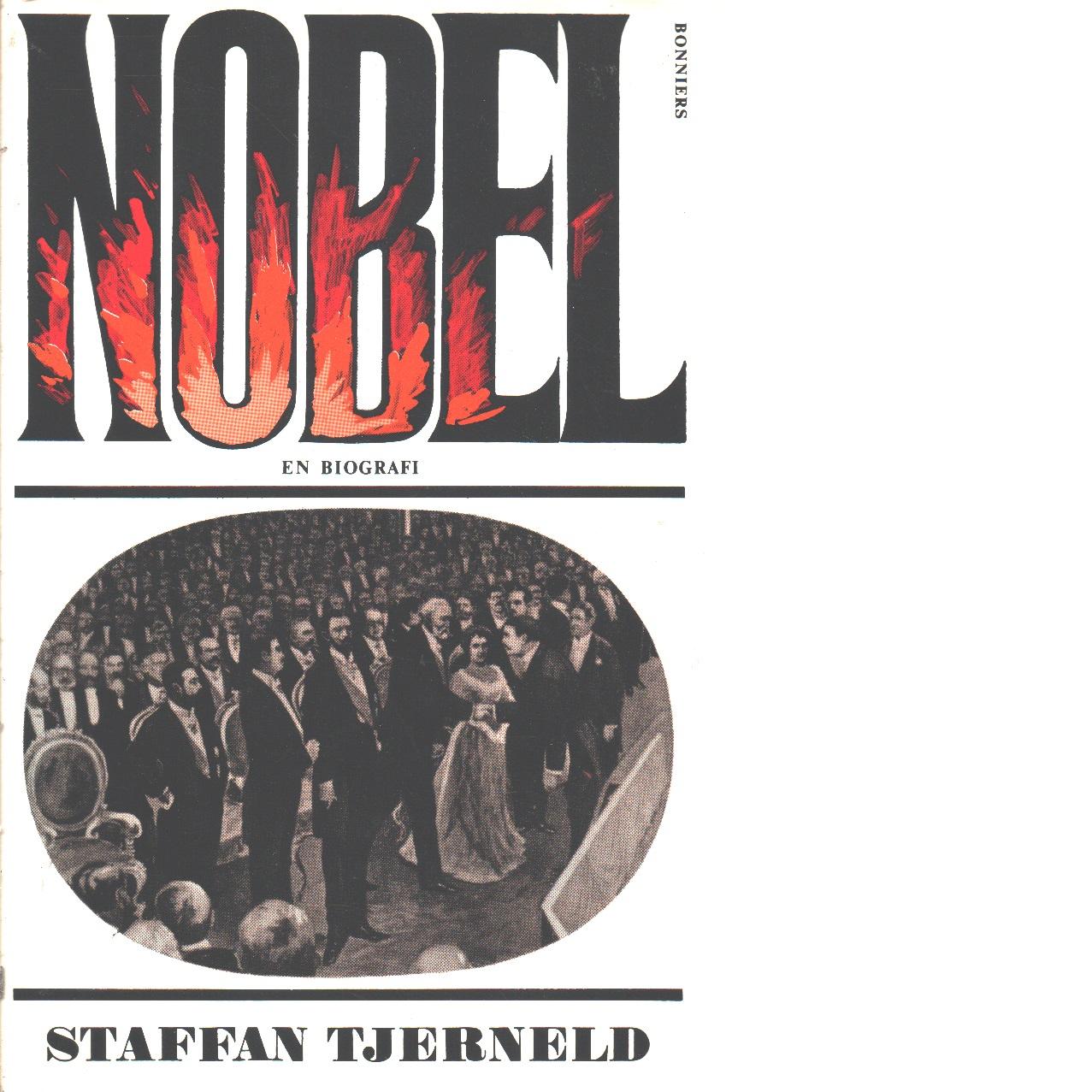 Nobel : en biografi - Tjerneld, Staffan