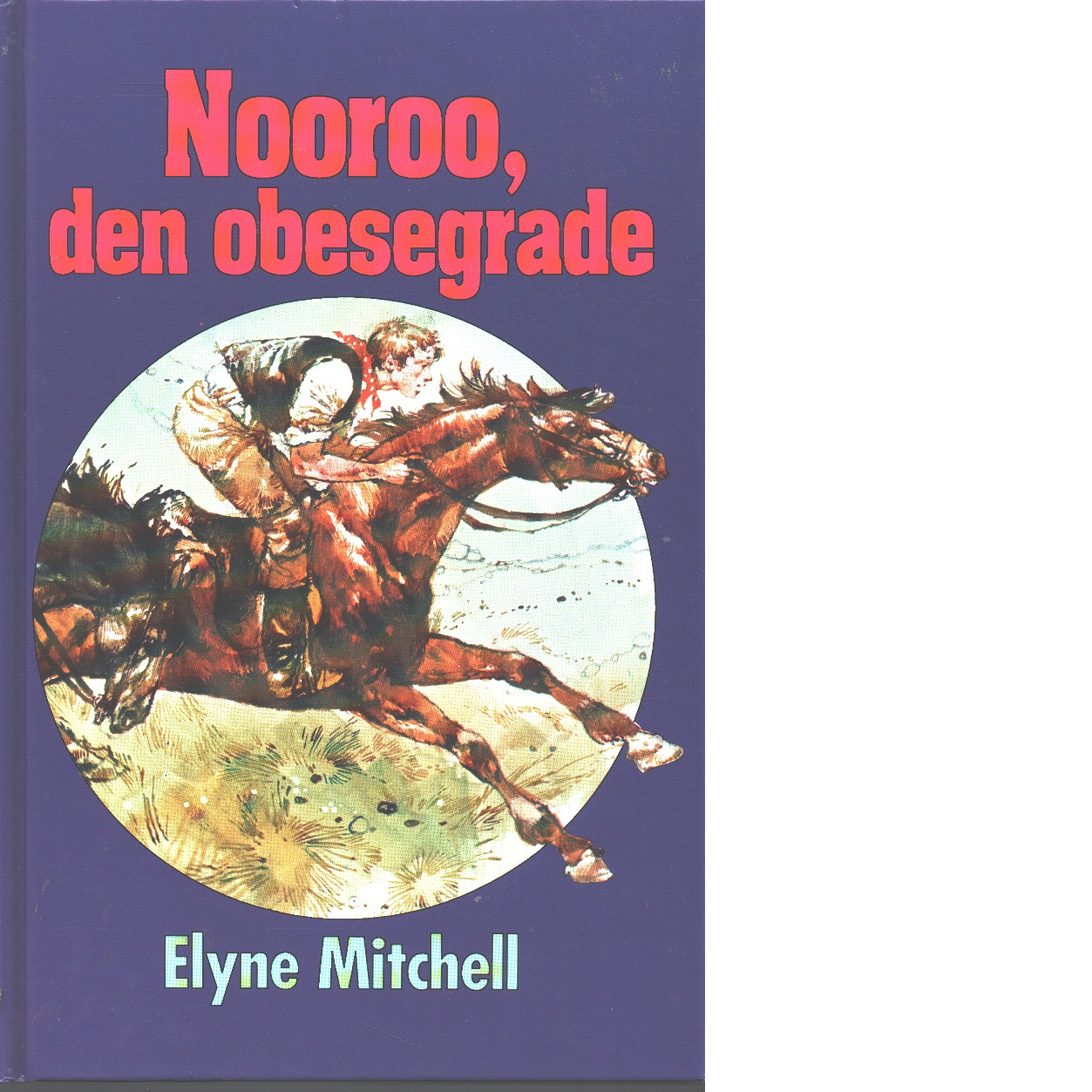 Nooroo, den obesegrade - Mitchell, Elyne