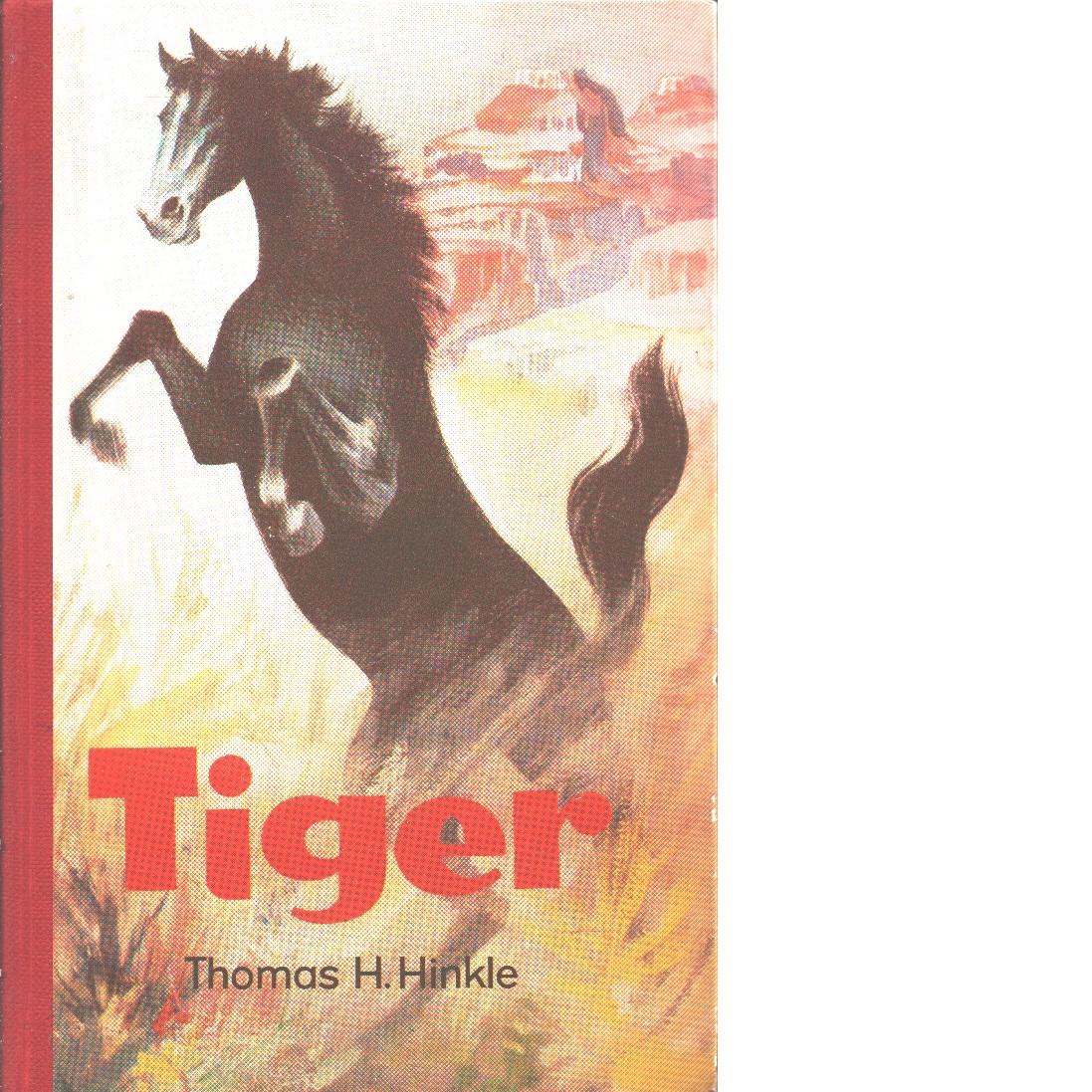 Tiger - Hinkle, Thomas C.
