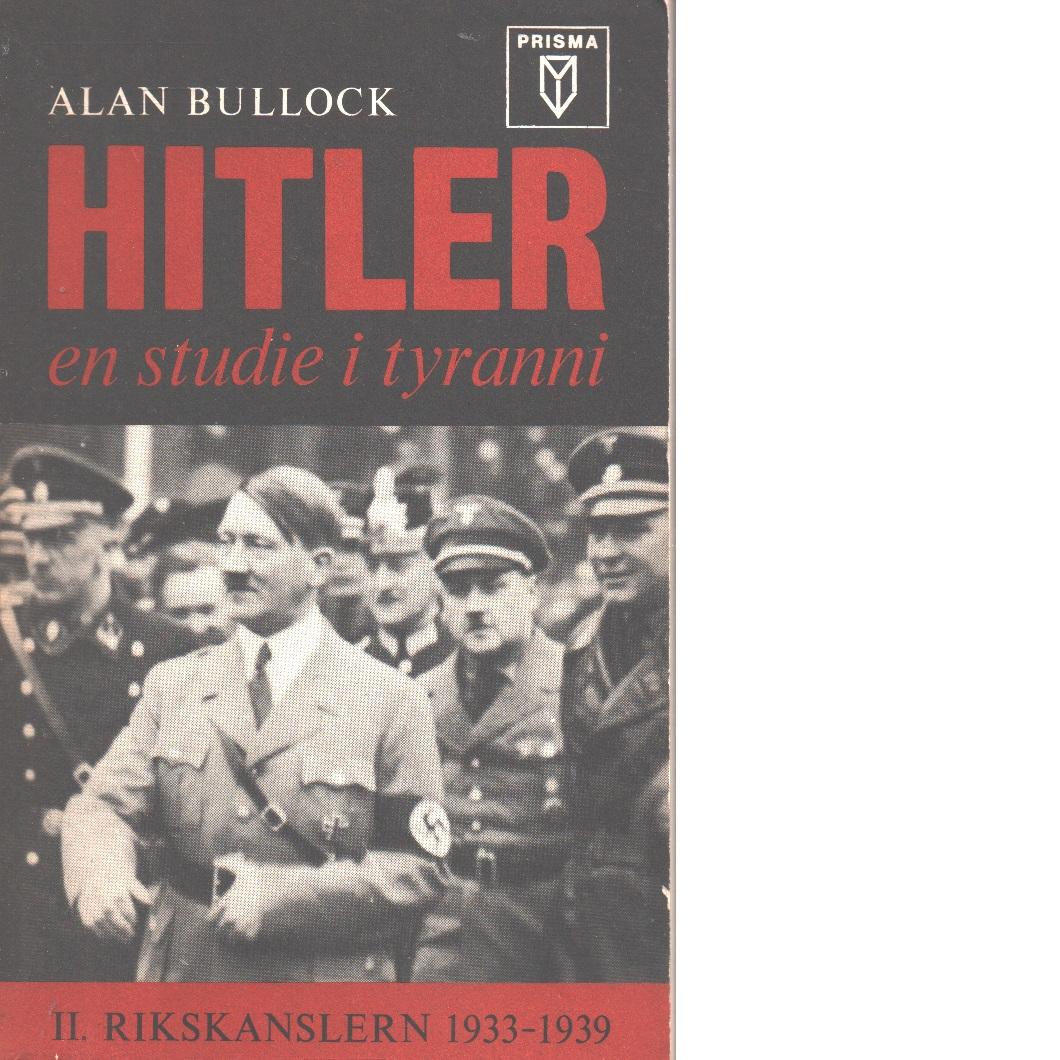 Hitler, en studie i tyranni - Bullock, Alan