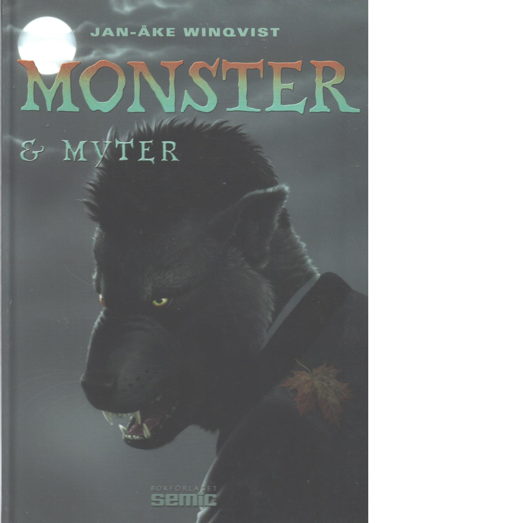 Monster & myter - Winqvist, Jan-Åke