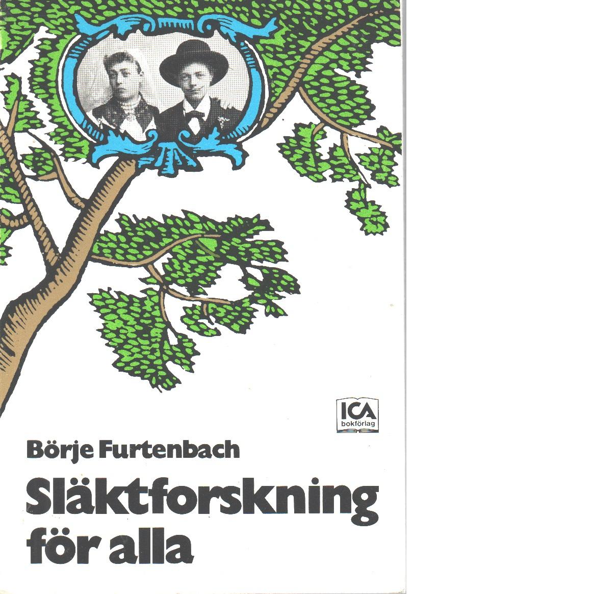 Släktforskning för alla - Furtenbach, Börje