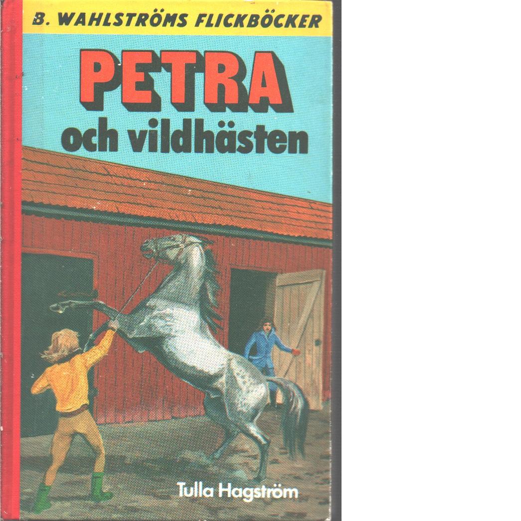 Petra och vildhästen - Hagström, Tulla