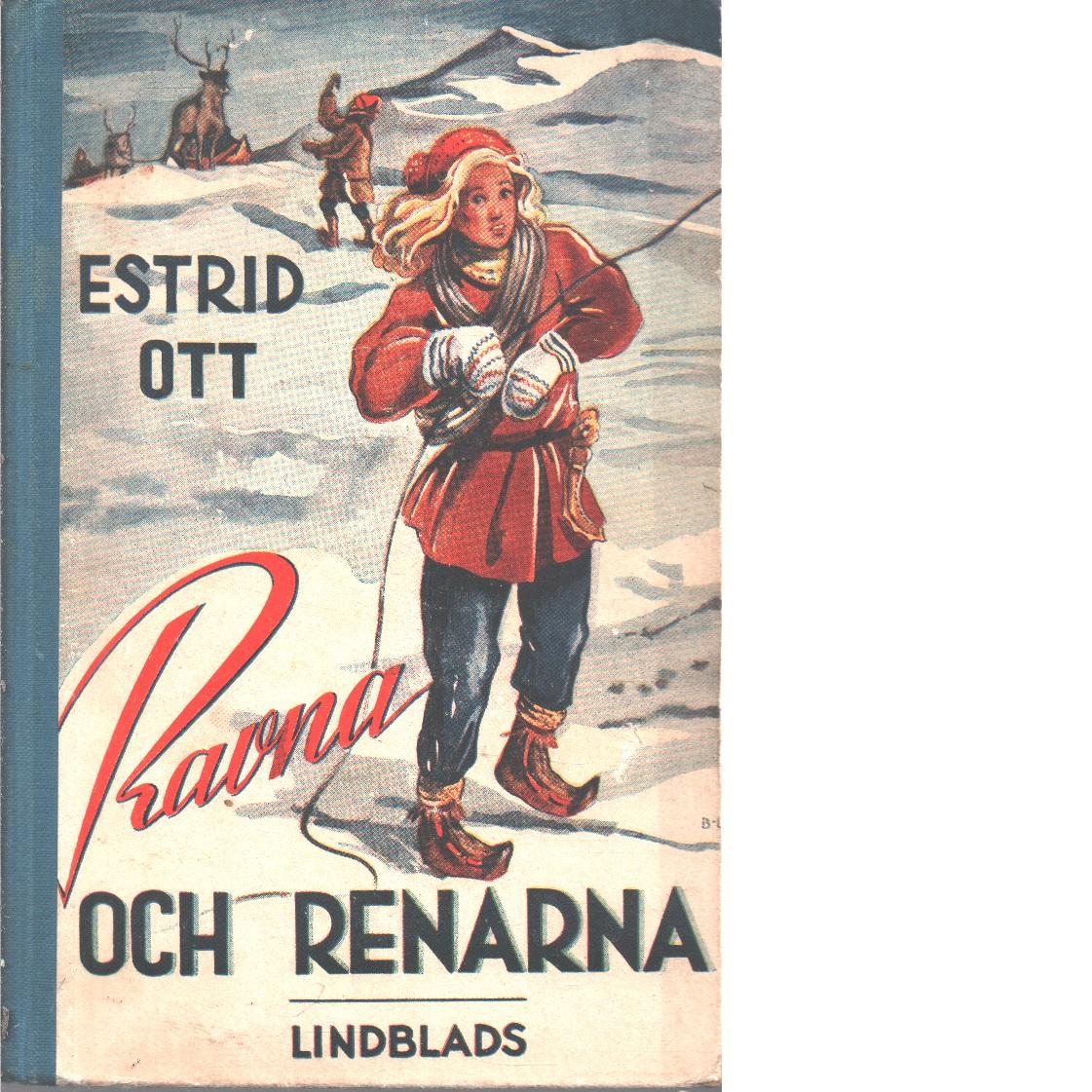 Ravna och renarna - Ott, Estrid