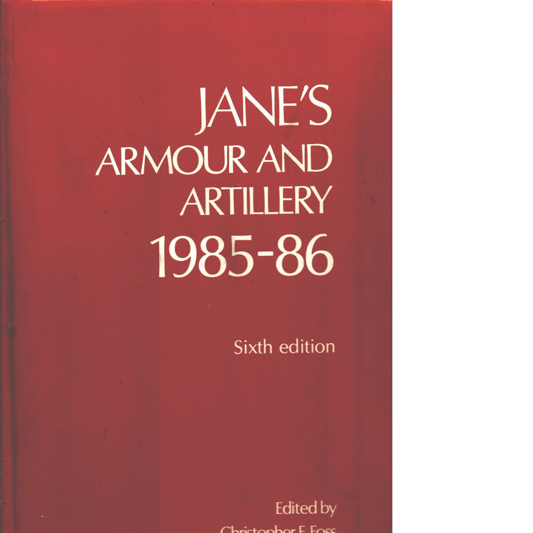 Jane's Armour & Artillery 1985-1986 - Foss, Christopher F.