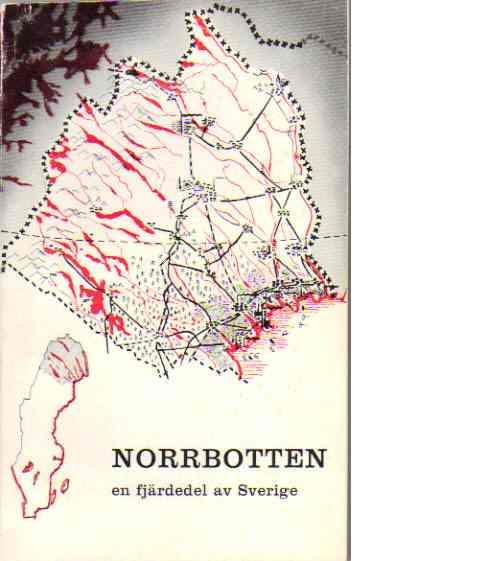Norrbotten : En fjärdedel av Sverige - Red Andersson, Bengt