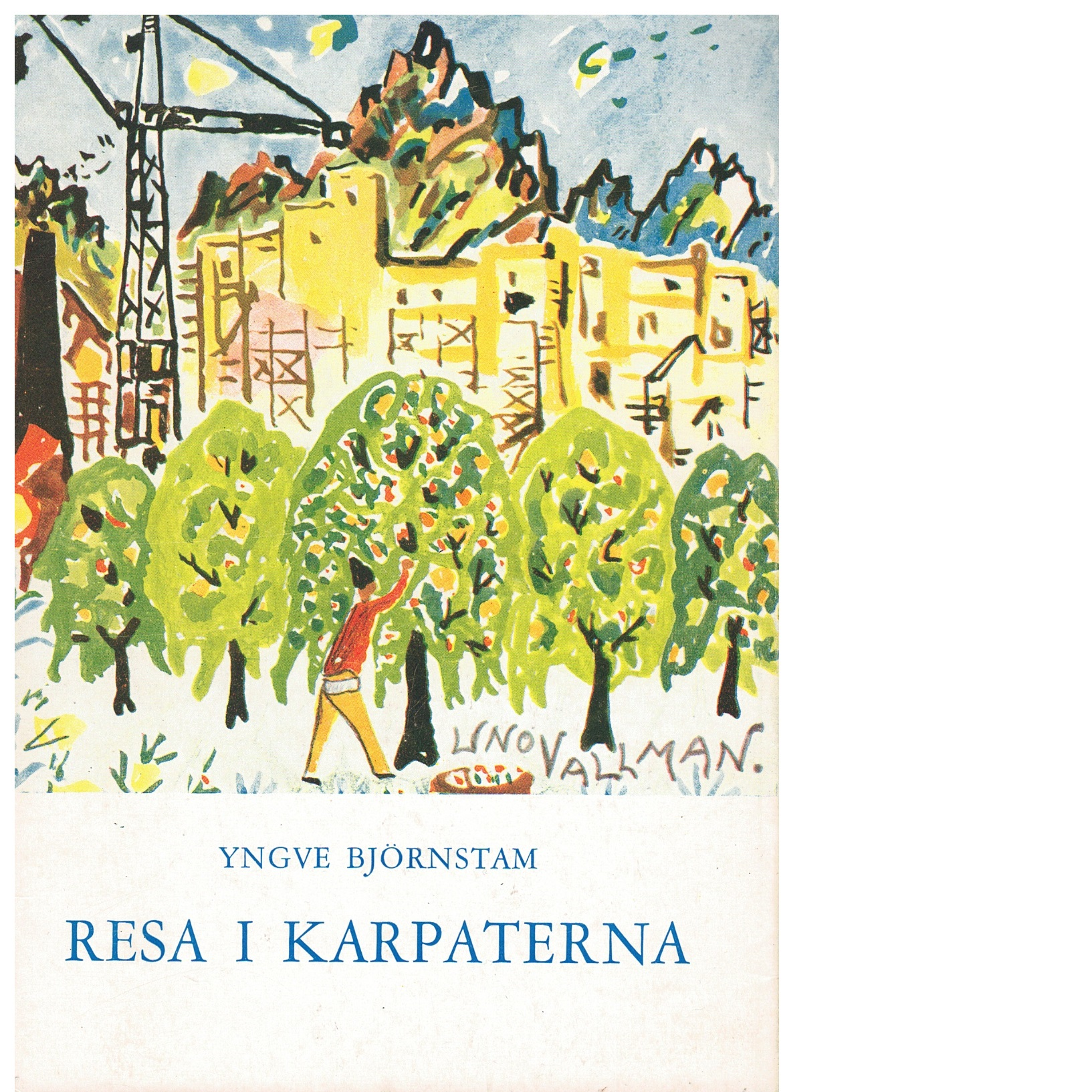 Resa i Karpaterna - Björnstam, Yngve