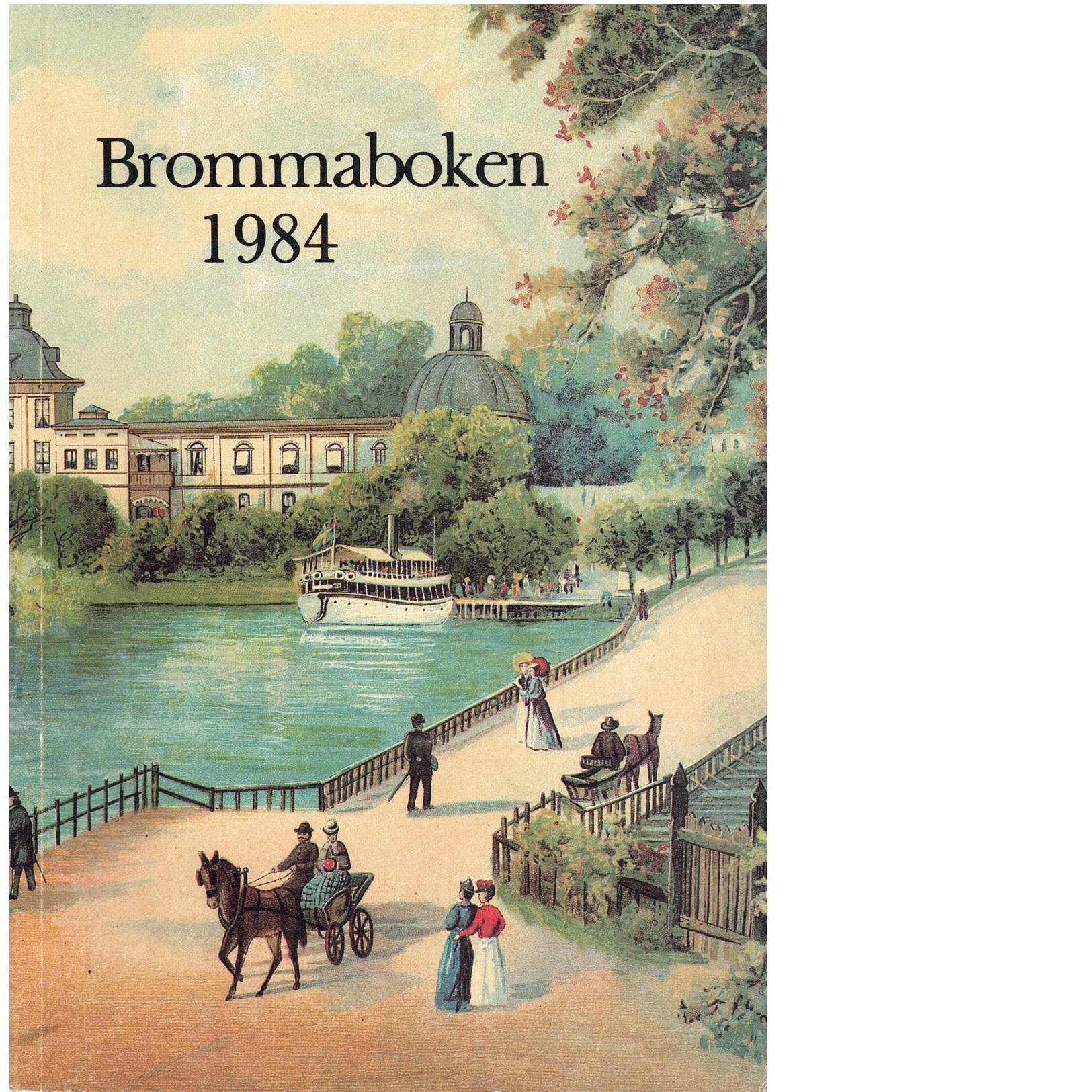 Brommaboken : bromma hembygdsförenings årsskrift - Red.