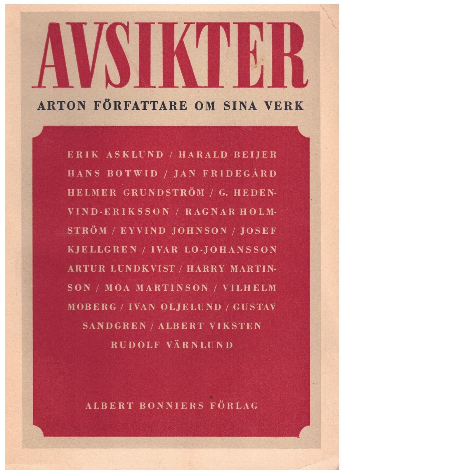 Avsikter : arton författare om sina verk -