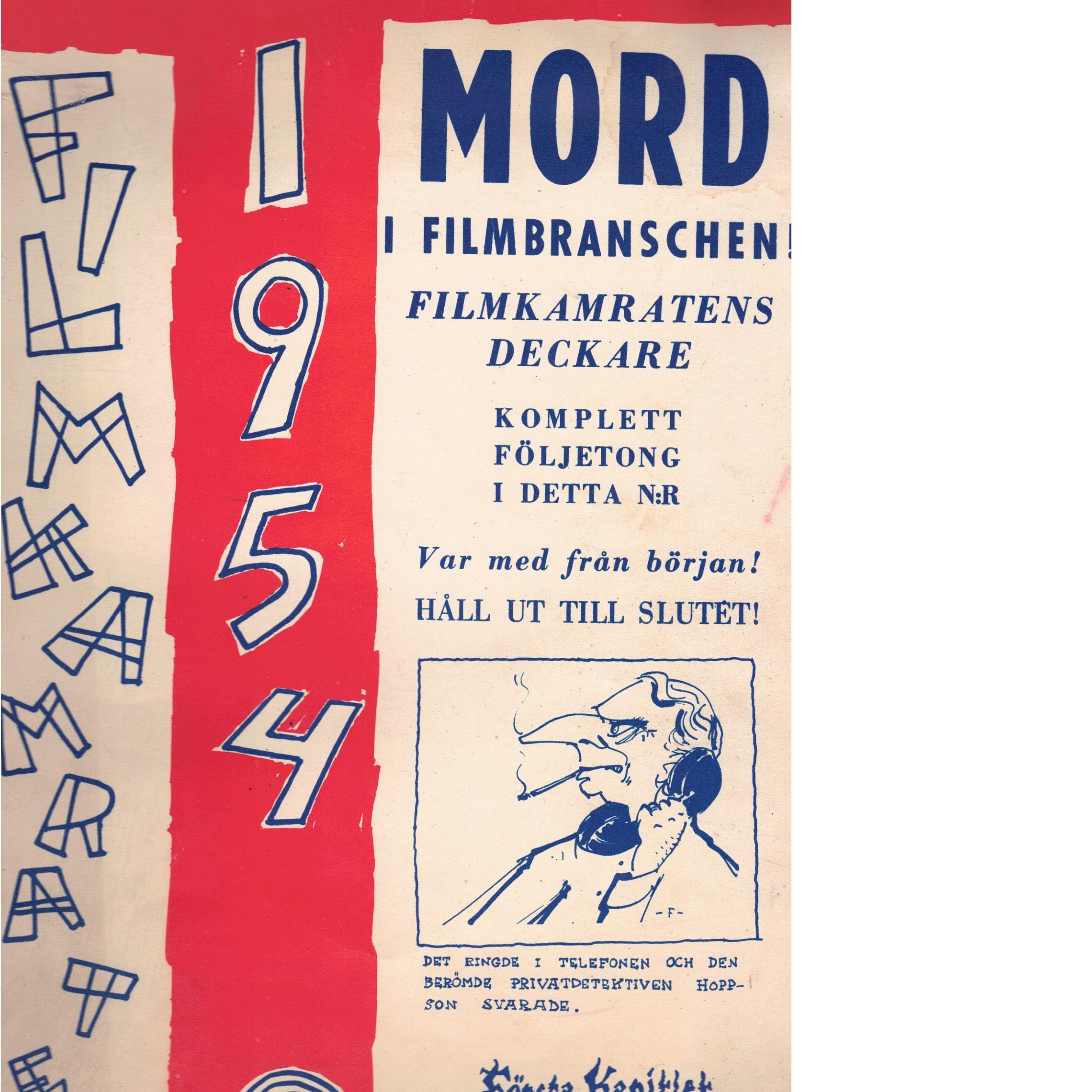 Filmkamraten 1954 : föreningen filmkamraternas årspublikation - Red.