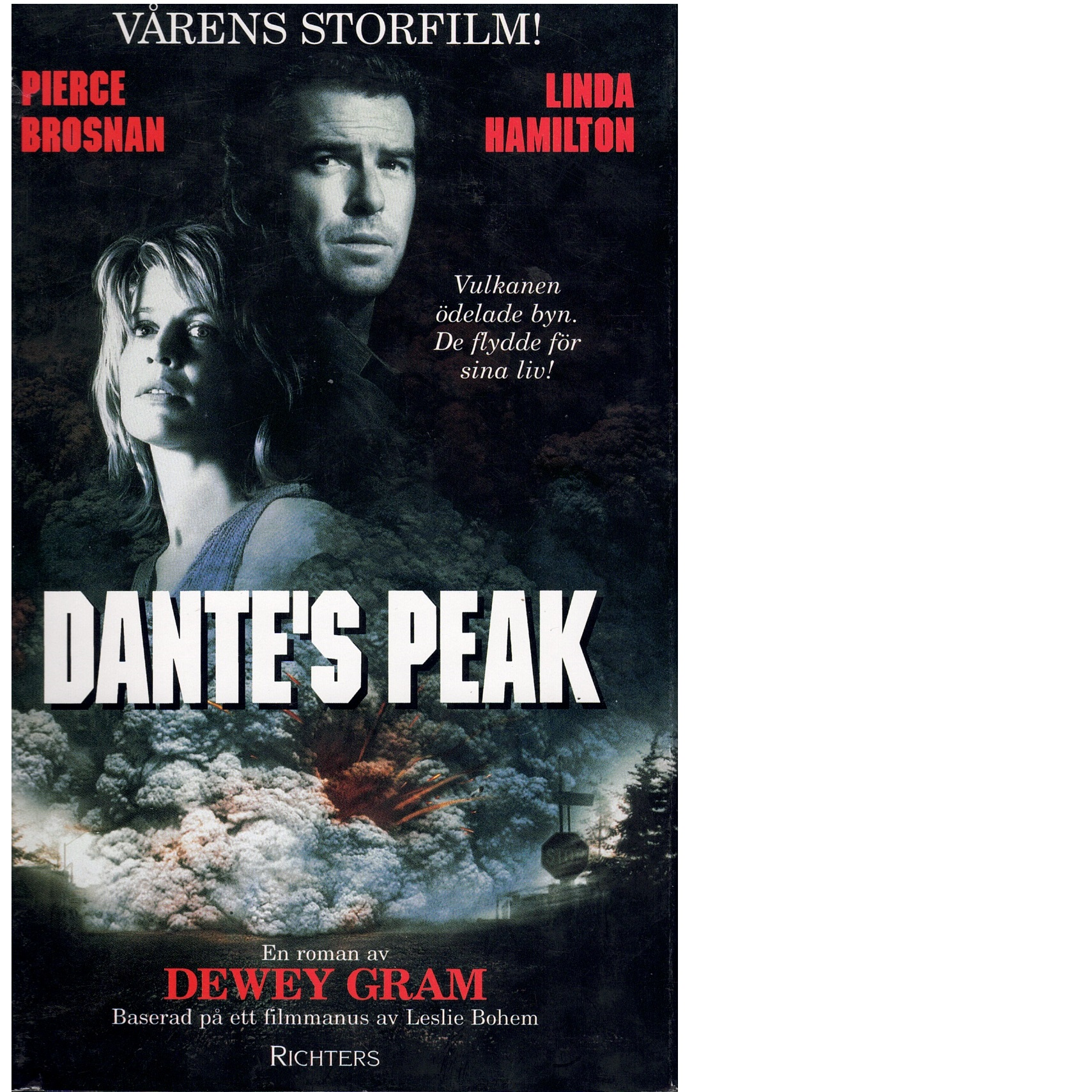 Dante's Peak - Dante's Peak och Bohem, Leslie