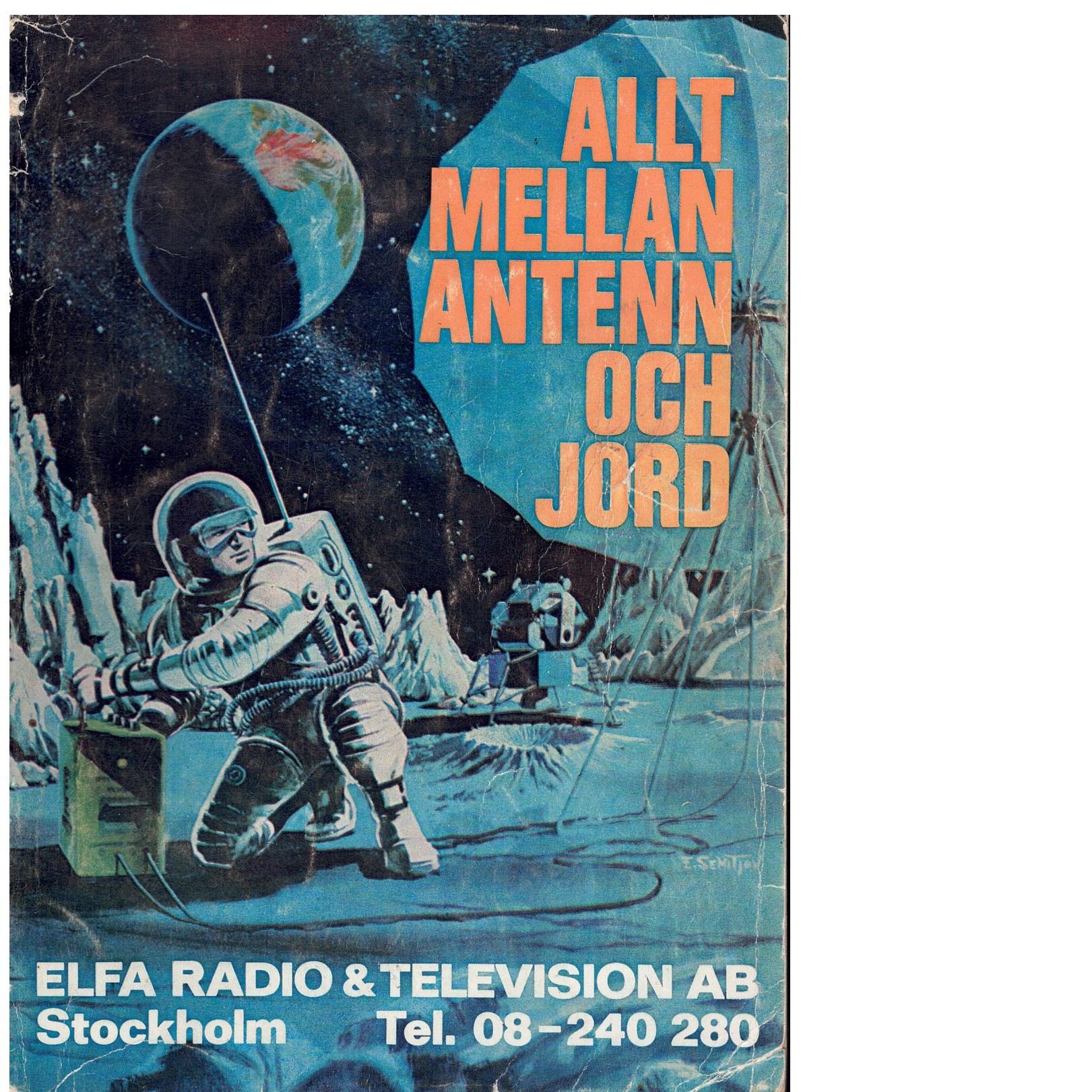 Allt mellan antenn och jord ; Elfa katalog - Red.