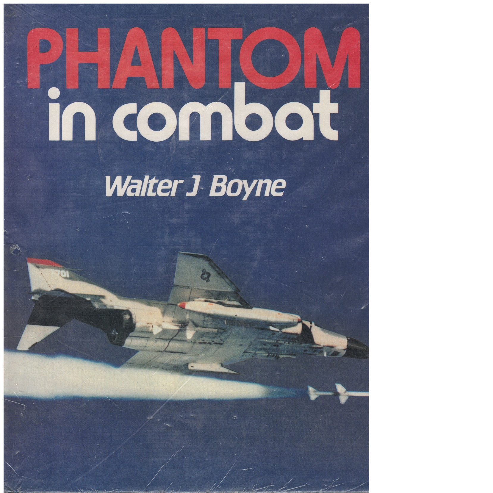 Phantom in combat - Boyne, Walter J.