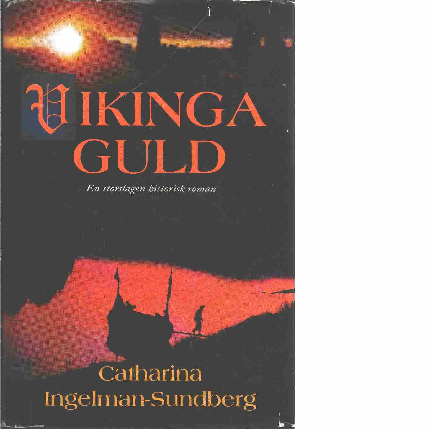 Vikingaguld - Ingelman-Sundberg, Catharina
