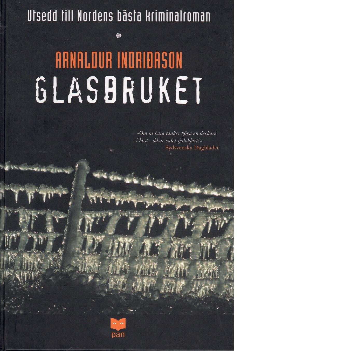 Glasbruket - Arnaldur Indriðason