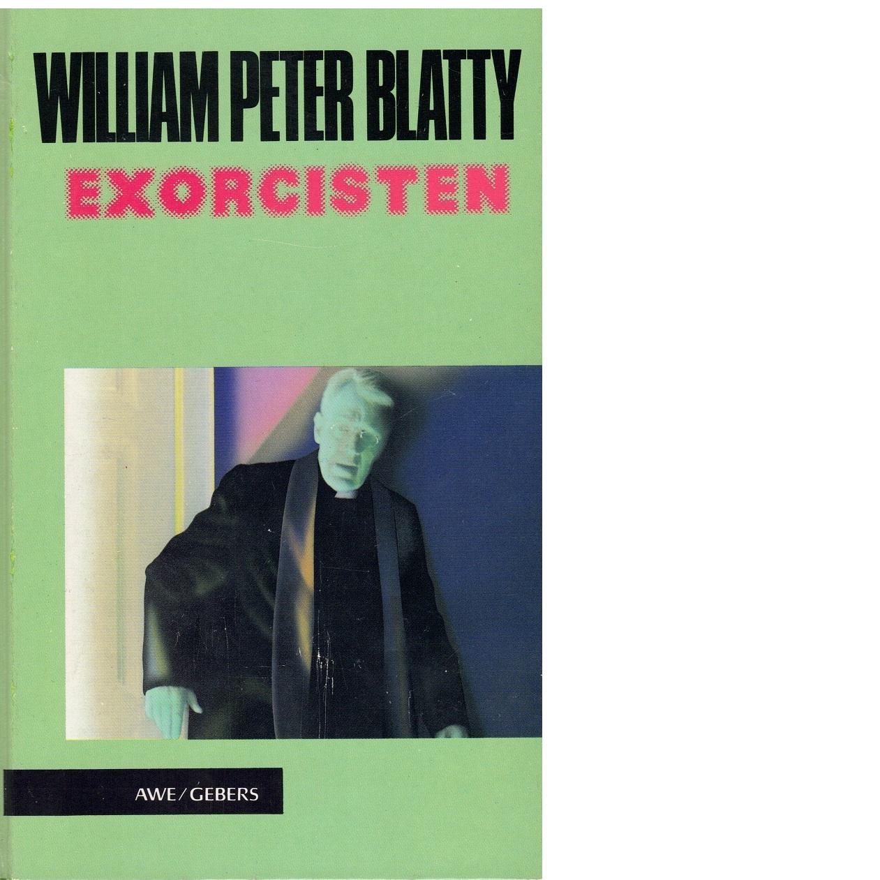 Exorcisten - Blatty, William Peter