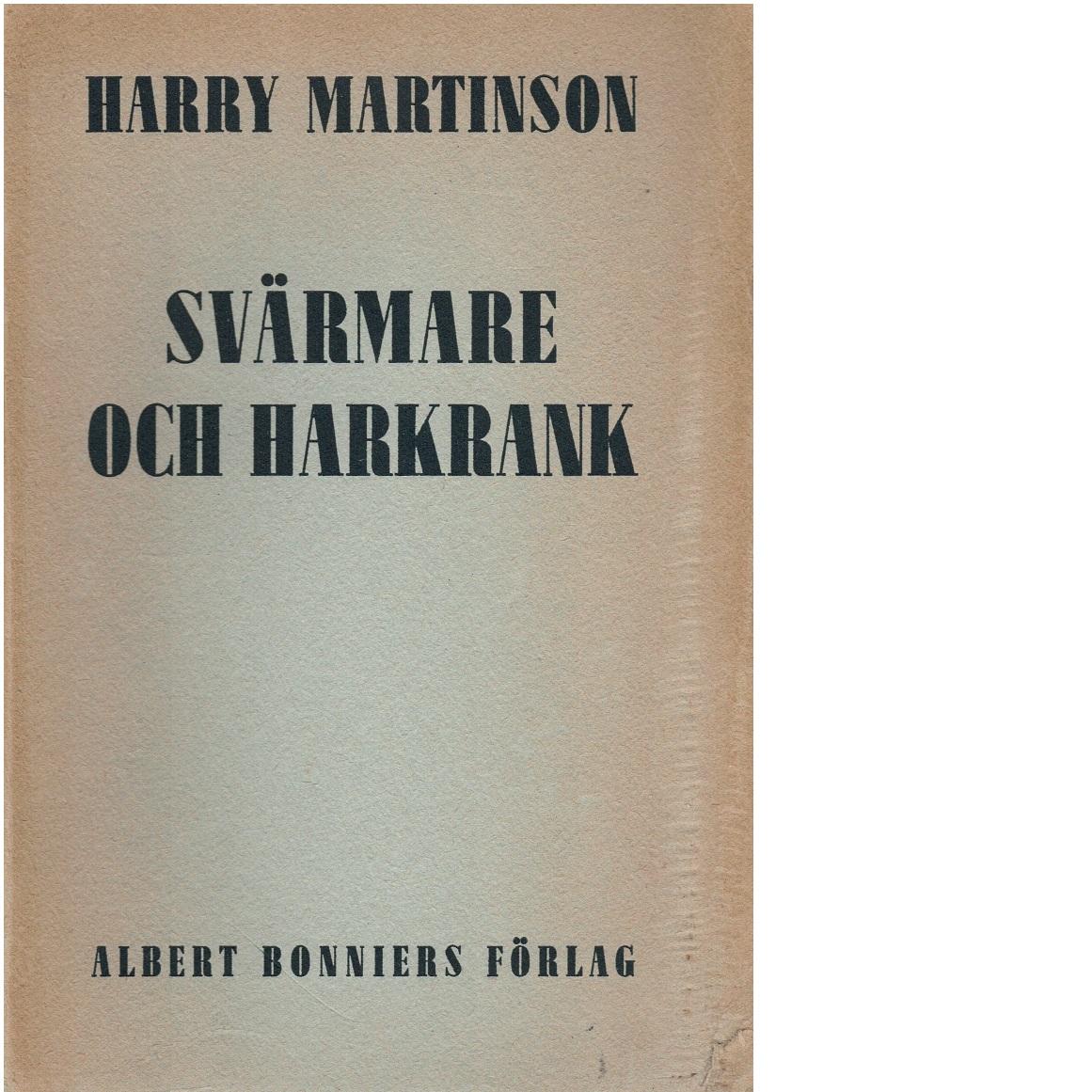 Svärmare och harkrank - Martinson, Harry