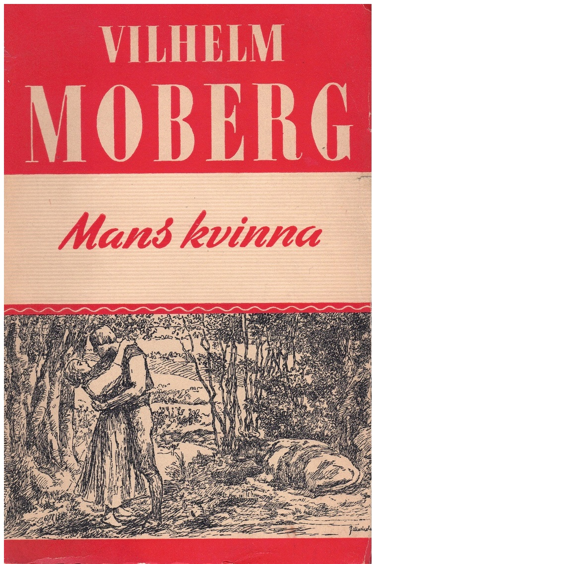 Mans kvinna - Moberg, Vilhelm