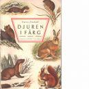 Djuren i färg : däggdjur, kräldjur, groddjur - Curry-Lindahl, Kai