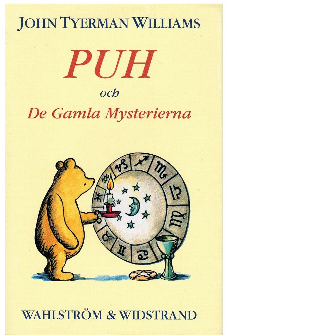 Puh och De Gamla Mysterierna - Williams, John Tyerman