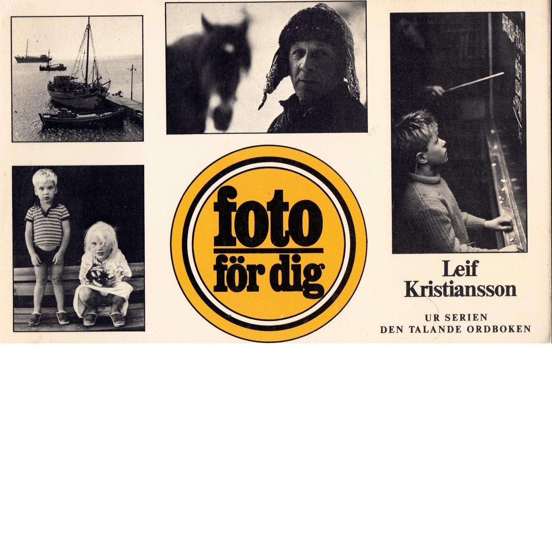 Foto för dig - Kristiansson, Leif