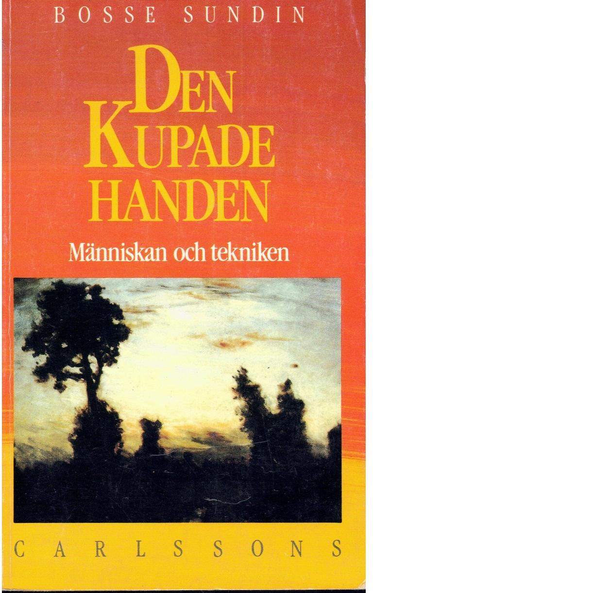 Den kupande handen - Sundin, Bosse