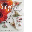 Smycken du kan göra själv : [idéer, material, tekniker, accessoarer] - Larsson, Annika