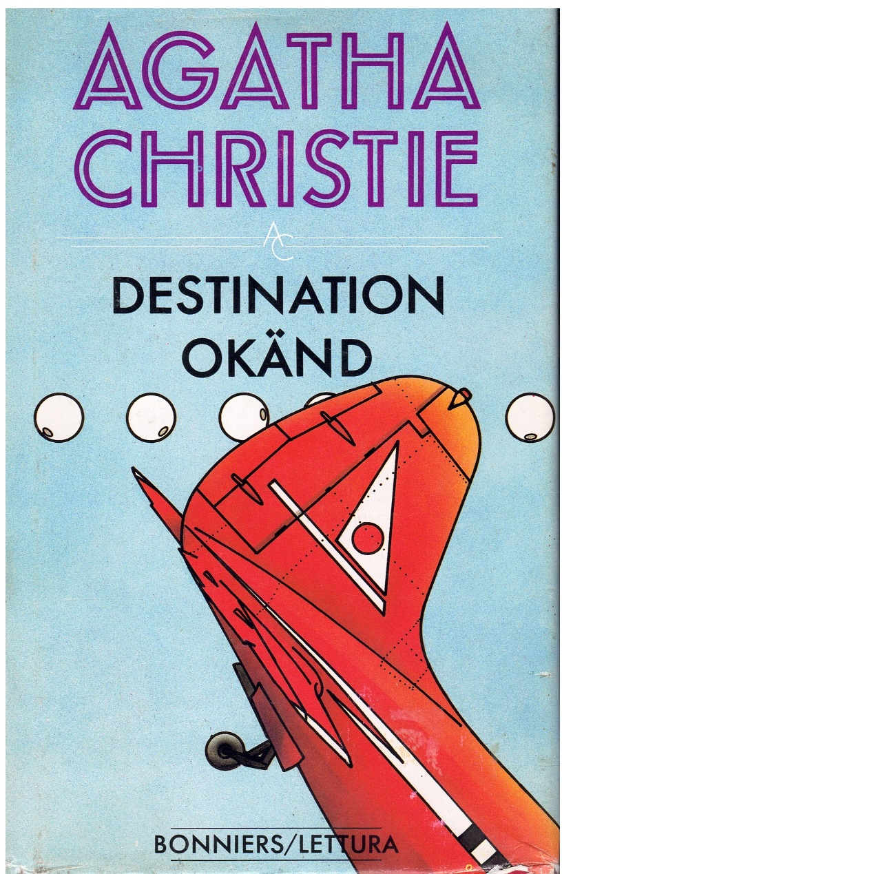 Destination okänd - Christie, Agatha