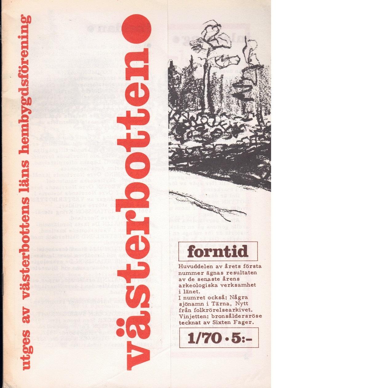 Västerbotten 1 : Västerbottens läns hembygdsförenings årsbok 1981 - Red.