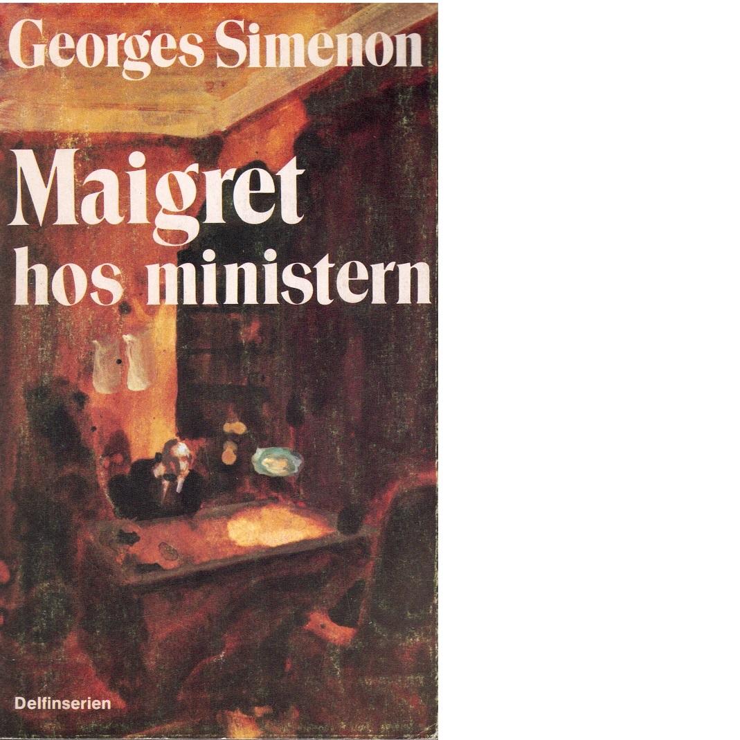 Maigret hos ministern - Simenon, Georges